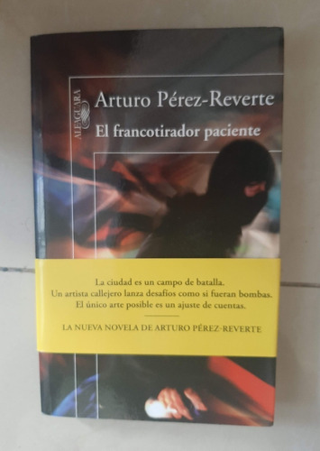 El Francotirador Paciente - Arturo Pérez Reverte