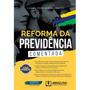 Livro Reforma Da Previdência Comentada, 1ª Ed 2019