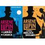 Kit 2 Livros Arséne Lupin O Ladrão De Casaca contra Herlock