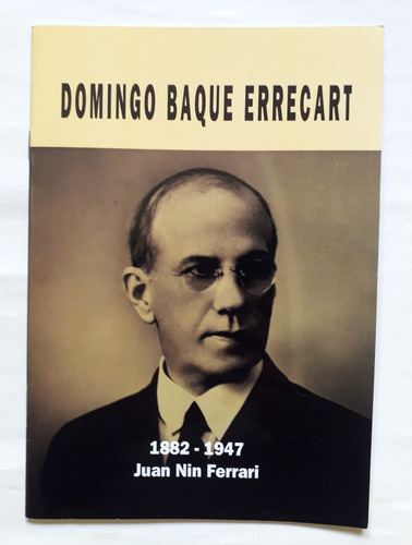 Domingo Baque 1882 1947 Partido Nacional Blanco Independient