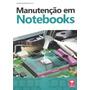 Manutencao Em Notebooks