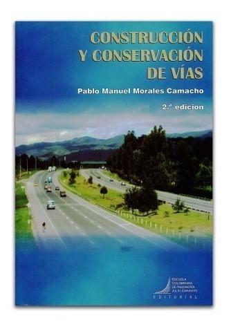 Libro: Construcción Y Conservación De Vías
