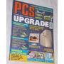 Revista Pcs Especial Nº 1 Upgrade