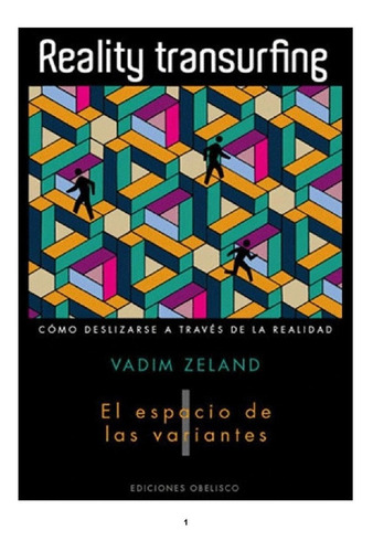 Reality Transurfing Libros 1, 2 Y 3