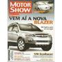 Revista Motor Show, Vem Aí A Nova Blazer, Nº 276, Ano 2006