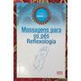 Massagens Para Os Pés Reflexologia