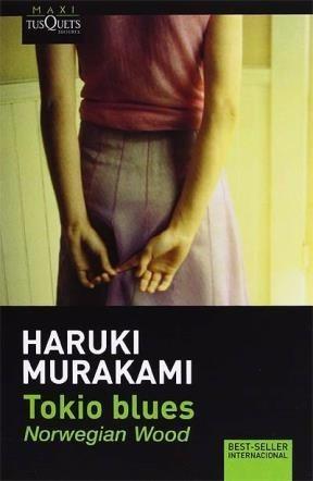 Murakami: Tokio Blues. Norweigan Wood. Maxi