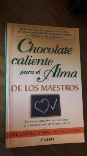 Chocolate Caliente (maestros) + La Filosofía De Dr. House