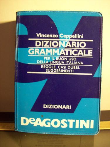 Adp Dizionario Grammaticale Lingua Italiana V. Ceppellini