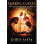 Quarto De Guerra Livro Chris Fabry Oração Thomas Nelson