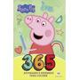 Peppa Pig 365 Atividades E Desenhos Para Colorir