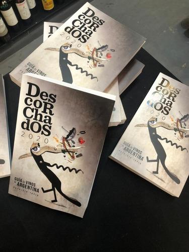 Libro Descorchados 2020 By Patricio Tapia - Guía De Vinos