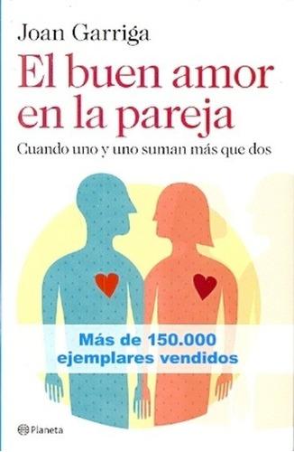 El Buen Amor En La Pareja  - Joan Garriga Bacardí