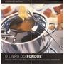 Livro Do Fondue, O Steer, Gina