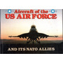 Livro Aircraft Of The Usa Air Force And Its Nato Allies Bill