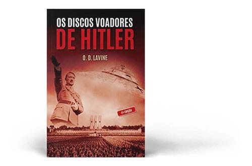 Os Discos Voadores De Hitler