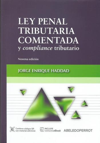 Ley Penal Tributaria Comentada Y Compliance Haddad 2021
