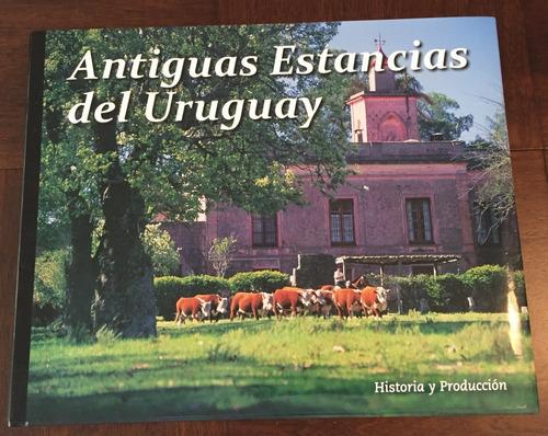 Libro Antiguas Estancias Del Uruguay
