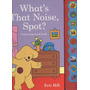 What''s That Noise, Spot?