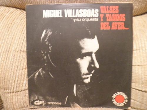 Vinil Miguel Villasboas Valses Y Tangos De Ayer Importado Original