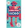 Livros Infantis Construa Seu Robô (nova Edição) Edito