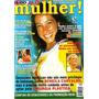 Revista Alô Mulher! 20/2000 Scheila/xuxa/eliana/sandy E Jr
