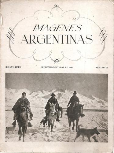 Revista Imagenes Argentinas Nº 48 Setiembre-octubre 1946