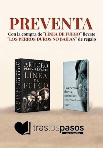 Linea De Fuego - Perez Reverte Arturo (libro)