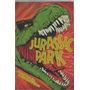 Jurassic Park Livro Michael Crichton Frete 16 Reais