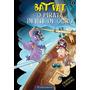 Livro Bat Pat O Pirata Dente De Ouro