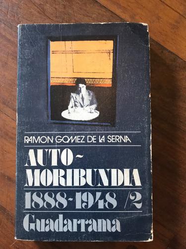 Auto-moribundia 1888-1948 Vol. 2