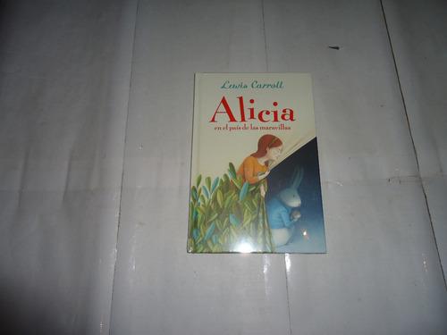 Alicia En El Pais De Las Maravillas Carroll  Nuevo Tapa Dura
