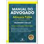Manual Do Advogado: Advocacia Prática Civil, Trabalhista