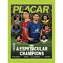 Revista Placar N° 1479 Set/2021 A Espetacular Champions