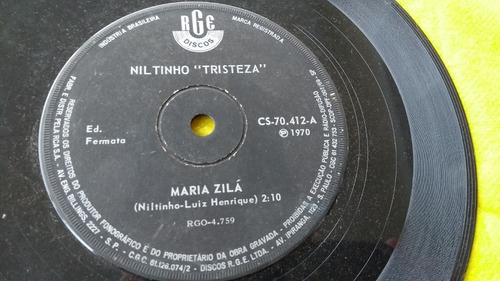 Vinil Niltinho Tristeza Maria Zilá Lado B Meu Drama Compacto Original