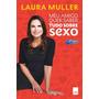 Meu Amigo Quer Saber...tudo Sobre Sexo Novo Laura Muller