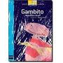Livro Gambito Coleção Barco A Vapo Braff, Menalton