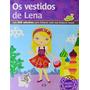 Os Vestidos De Lena Sua Boneca Russa 5 A 8 Anos