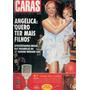 Caras 877: Angelica / Carol Bittencourt / Fernanda Nobre