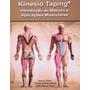 Kinesio Taping Introdução Ao Método E Aplicações Musculares