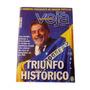 Rara Revista Veja Luís Inácio Lula Triunfo Histórico B5895