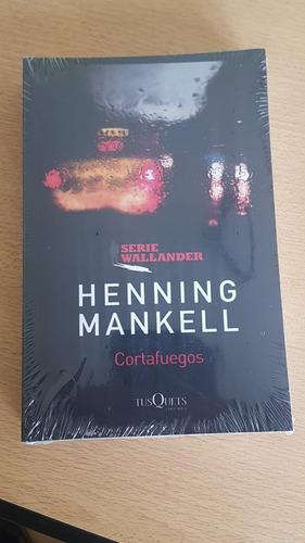Henning Mankell - Serie Wallander   Cortafuegos