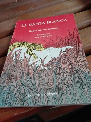 Literatura Infantil, La Danta Blanca