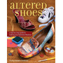 Livro Altered Shoes: A Step by step Guide To Making Your Foo