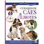 Livro Maravilha De Aprender: Cuidando De Cães E Filhotes