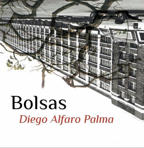 Diego Alfaro Palma - Bolsas (libro Objeto) (poesía Chilena)