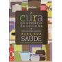 Livro Cura No Armário Da Cozinha, A: Sem Autor