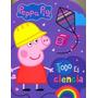 Peppa Pig Todo Es Ciencia (libro Con Forma)