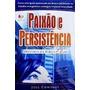 Livro Paixão E Persistência Joel Comisley