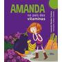 Livro Amanda No Pais Das Vitaminas Nova Edicao